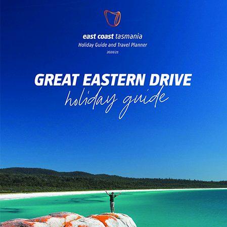 East Coast Tasmania Great Eastern Drive Holiday Guide